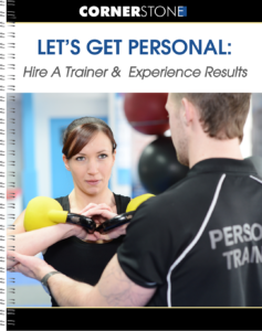 Download our guide to personal training from About Cornerstone Clubs